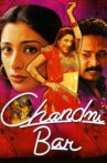 Chandni Bar Movie Streaming Online Watch on Amazon, Google Play, MX Player, Sony LIV, Youtube, iTunes