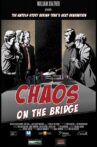 Chaos on the Bridge Movie Streaming Online Watch on Google Play, Youtube, iTunes