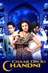 Char Din Ki Chandni Movie Streaming Online Watch on ErosNow, Google Play, Jio Cinema, Youtube