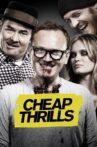 Cheap Thrills Movie Streaming Online Watch on Tubi