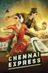 Chennai Express Movie Streaming Online Watch on Disney Plus Hotstar, Google Play, Youtube, iTunes