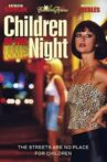 Children of the Night Movie Streaming Online Watch on MX Player