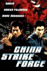 China Strike Force Movie Streaming Online Watch on MX Player