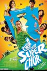 Chor Chor Super Chor Movie Streaming Online Watch on ErosNow, Google Play, Jio Cinema, Youtube, iTunes