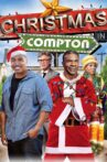 Christmas in Compton Movie Streaming Online Watch on Tubi
