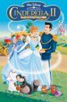 Cinderella II: Dreams Come True Movie Streaming Online Watch on Disney Plus Hotstar, Jio Cinema