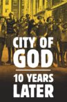 City of God – 10 Years Later Movie Streaming Online Watch on Netflix