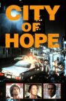 City of Hope Movie Streaming Online Watch on Tubi