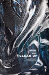Clean Up Movie Streaming Online Watch on Tubi