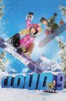 Cloud 9 Movie Streaming Online Watch on Jio Cinema