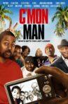 C'mon Man Movie Streaming Online Watch on Tubi