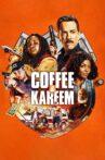 Coffee & Kareem Movie Streaming Online Watch on Netflix