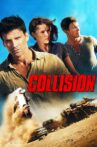 Collision Movie Streaming Online Watch on Hungama, MX Player, Tata Sky , Tubi