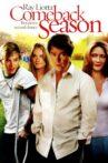 Comeback Season Movie Streaming Online Watch on Tubi