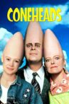 Coneheads Movie Streaming Online Watch on Tubi, iTunes