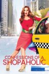Confessions of a Shopaholic Movie Streaming Online Watch on Disney Plus Hotstar, Google Play, Youtube, iTunes