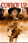 Cowboy Up Movie Streaming Online Watch on Tubi