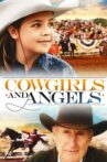 Cowgirls n' Angels Movie Streaming Online Watch on Amazon, Google Play, Tubi, Youtube