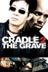 Cradle 2 the Grave Movie Streaming Online Watch on Tubi