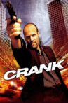 Crank Movie Streaming Online Watch on Google Play, Youtube, iTunes