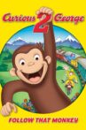 Curious George 2: Follow That Monkey! Movie Streaming Online Watch on Google Play, Youtube, iTunes