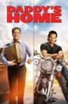 Daddy's Home Movie Streaming Online Watch on Jio Cinema, Netflix , iTunes