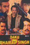 Daku Bhairav Singh Movie Streaming Online Watch on Shemaroo Me, Sony LIV