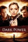 Dark Power Movie Streaming Online Watch on Tubi