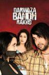 Darwaaza Bandh Rakho Movie Streaming Online Watch on Amazon, Disney Plus Hotstar, Jio Cinema