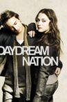 Daydream Nation Movie Streaming Online Watch on Tubi