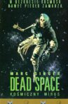 Dead Space Movie Streaming Online Watch on Tubi
