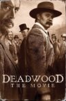Deadwood: The Movie Movie Streaming Online Watch on Disney Plus Hotstar