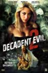 Decadent Evil 2 Movie Streaming Online Watch on Tubi