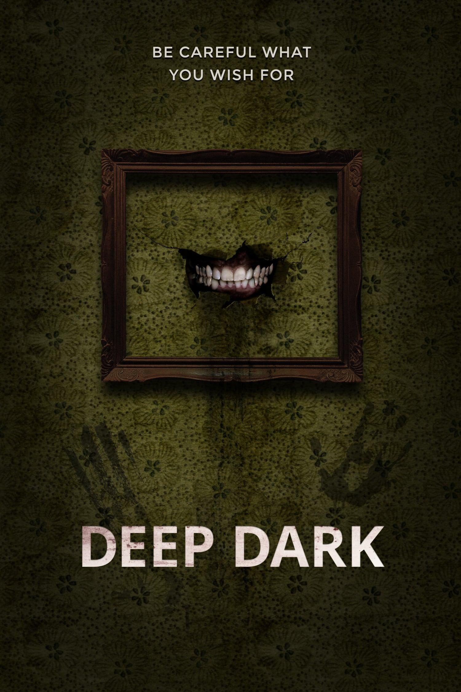 Deep Dark Movie Streaming Online Watch