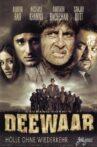 Deewaar: Let's Bring Our Heroes Home Movie Streaming Online Watch on Amazon, Jio Cinema, Shemaroo Me, Voot