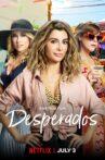 Desperados Movie Streaming Online Watch on Netflix