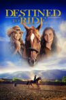 Destined to Ride Movie Streaming Online Watch on Google Play, Youtube, iTunes