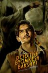 Detective Byomkesh Bakshy! Movie Streaming Online Watch on Amazon, Google Play, Youtube, iTunes