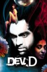 Dev.D Movie Streaming Online Watch on Google Play, Netflix , Youtube
