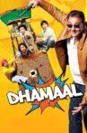 Dhamaal Movie Streaming Online Watch on Amazon, Google Play, Jio Cinema, MX Player, Netflix , Shemaroo Me, Youtube, Yupp Tv , Zee5