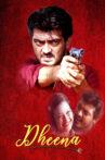 Dheena Movie Streaming Online Watch on ErosNow, Jio Cinema, Sun NXT