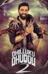 Dhilluku Dhuddu 2 Movie Streaming Online Watch on Zee5