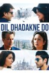 Dil Dhadakne Do Movie Streaming Online Watch on Amazon, Google Play, Netflix , Youtube, iTunes