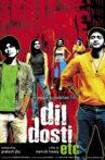 Dil Dosti Etc Movie Streaming Online Watch on Amazon, Disney Plus Hotstar, Google Play, Jio Cinema, Viu, Youtube