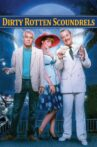 Dirty Rotten Scoundrels Movie Streaming Online Watch on Tubi, iTunes