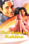 Doli Saja Ke Rakhna Movie Streaming Online Watch on Shemaroo Me, Tata Sky , Yupp Tv , iTunes