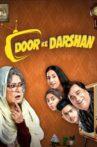 Door Ke Darshan Movie Streaming Online Watch on Jio Cinema, MX Player, Netflix , Shemaroo Me
