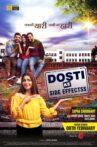 Dosti Ke Side Effects Movie Streaming Online Watch on Shemaroo Me