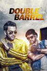 Double Barrel Movie Streaming Online Watch on MX Player, Sun NXT