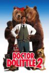 Dr. Dolittle 2 Movie Streaming Online Watch on Disney Plus Hotstar, Google Play, Youtube, iTunes